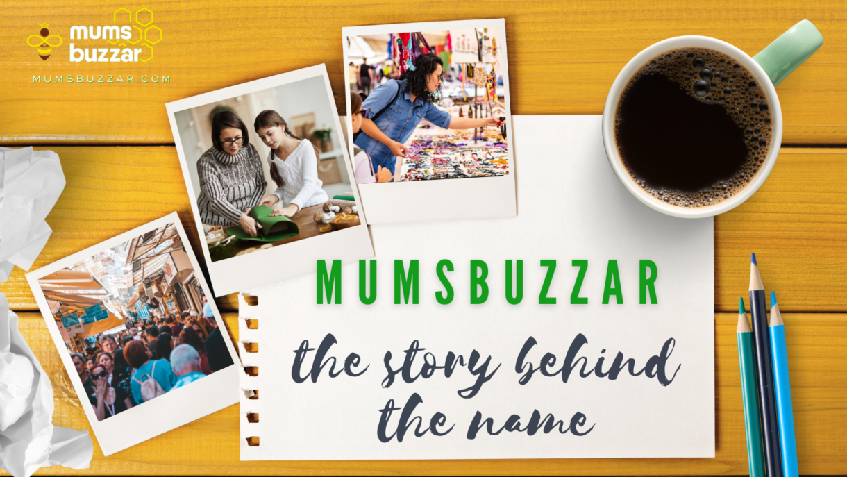 The Hive's blog 3 - mumsbuzzar - the story behind the name